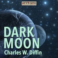Dark Moon - Charles W. Diffin