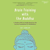 Brain Training with the Buddha - Eric Harrison