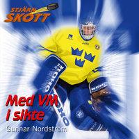 Med VM i sikte - Gunnar Nordström