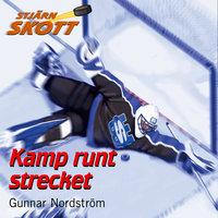 Kamp runt strecket - Gunnar Nordström