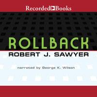 Rollback - Robert J. Sawyer