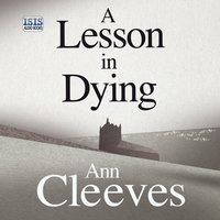 A Lesson in Dying - Ann Cleeves