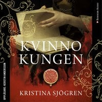 Kvinnokungen - Kristina Sjögren