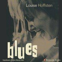 Blues - Louise Hoffsten