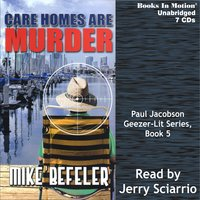 Care Homes Are Murder - Mike Befeler