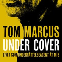 Under Cover - Tom Marcus