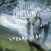 Stenänglar - Kristina Ohlsson