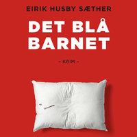 Det blå barnet - Eirik Husby Sæther