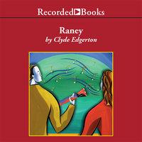 Raney - Clyde Edgerton