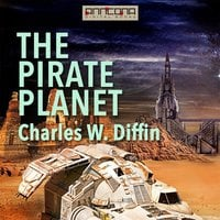 The Pirate Planet - Charles W. Diffin