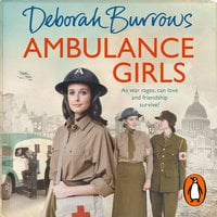 Ambulance Girls - Deborah Burrows