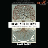 Dance With the Devil - A Memoir of Murder and Loss - David Bagby