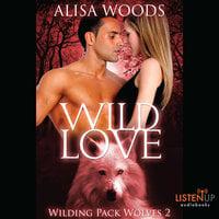 Wild Love - Alisa Woods