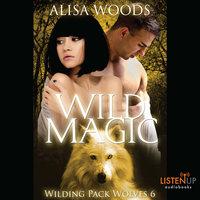 Wild Magic - Alisa Woods