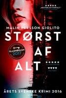 Størst af alt - Malin Persson Giolito