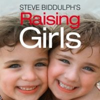 Raising Girls - Steve Biddulph