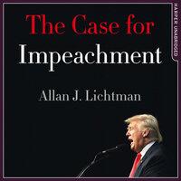 The Case for Impeachment - Allan J. Lichtman