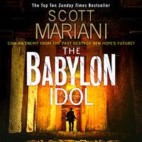 The Babylon Idol - Scott Mariani