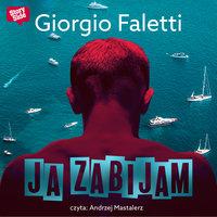 Ja zabijam - Giorgio Faletti
