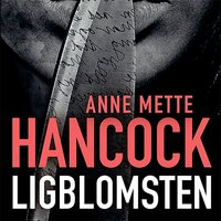 Ligblomsten - Anne Mette Hancock