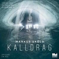 Kalldrag - Markus Sköld