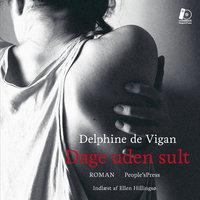 Dage uden sult - Delphine de Vigan