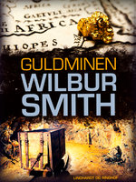 Guldminen - Wilbur Smith