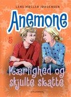 Anemone 5 - Kærlighed og skjulte skatte - Lene møller Jørgensen