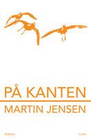 På kanten - Martin Jensen