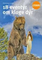 18 eventyr om kloge dyr - FLemming Lundahl