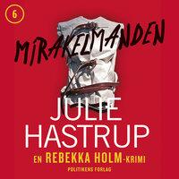 Mirakelmanden - Julie Hastrup