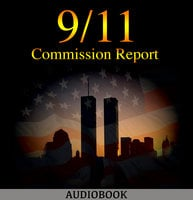 The 9/11 Commission Report - The 9/11 Commission