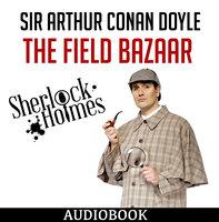 Sherlock Holmes - The Field Bazaar - Arthur Conan Doyle