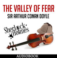 Sherlock Holmes - The Valley of Fear - Arthur Conan Doyle