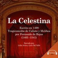La Celestina - A Classic Spanish Novel - Fernando de Rojas