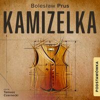 Kamizelka - Bolesław Prus