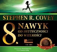 Ósmy nawyk - Stephen Covey