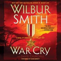 War Cry - Wilbur Smith, David Churchill