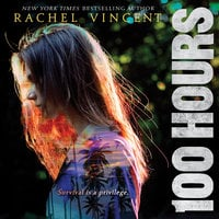 100 Hours - Rachel Vincent