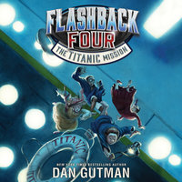 The Titanic Mission - Dan Gutman