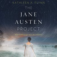 The Jane Austen Project - Kathleen A. Flynn