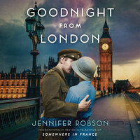 Goodnight from London - Jennifer Robson