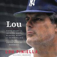 Lou - Bill Madden,Lou Piniella