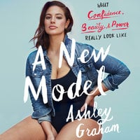 A New Model - Ashley Graham, Rebecca Paley