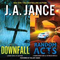 Downfall + Random Acts - J.A. Jance