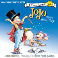 Fancy Nancy: JoJo and the Magic Trick - Jane O'Connor