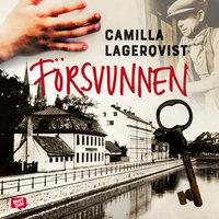 Blodsvänner 1 - Försvunnen - Camilla Lagerqvist