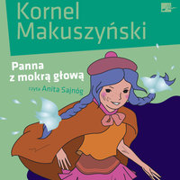 Panna z mokrą głową - Kornel Makuszyński