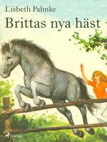 Brittas nya häst - Lisbeth Pahnke