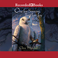 One for Sorrow, Two for Joy - Clive Woodall